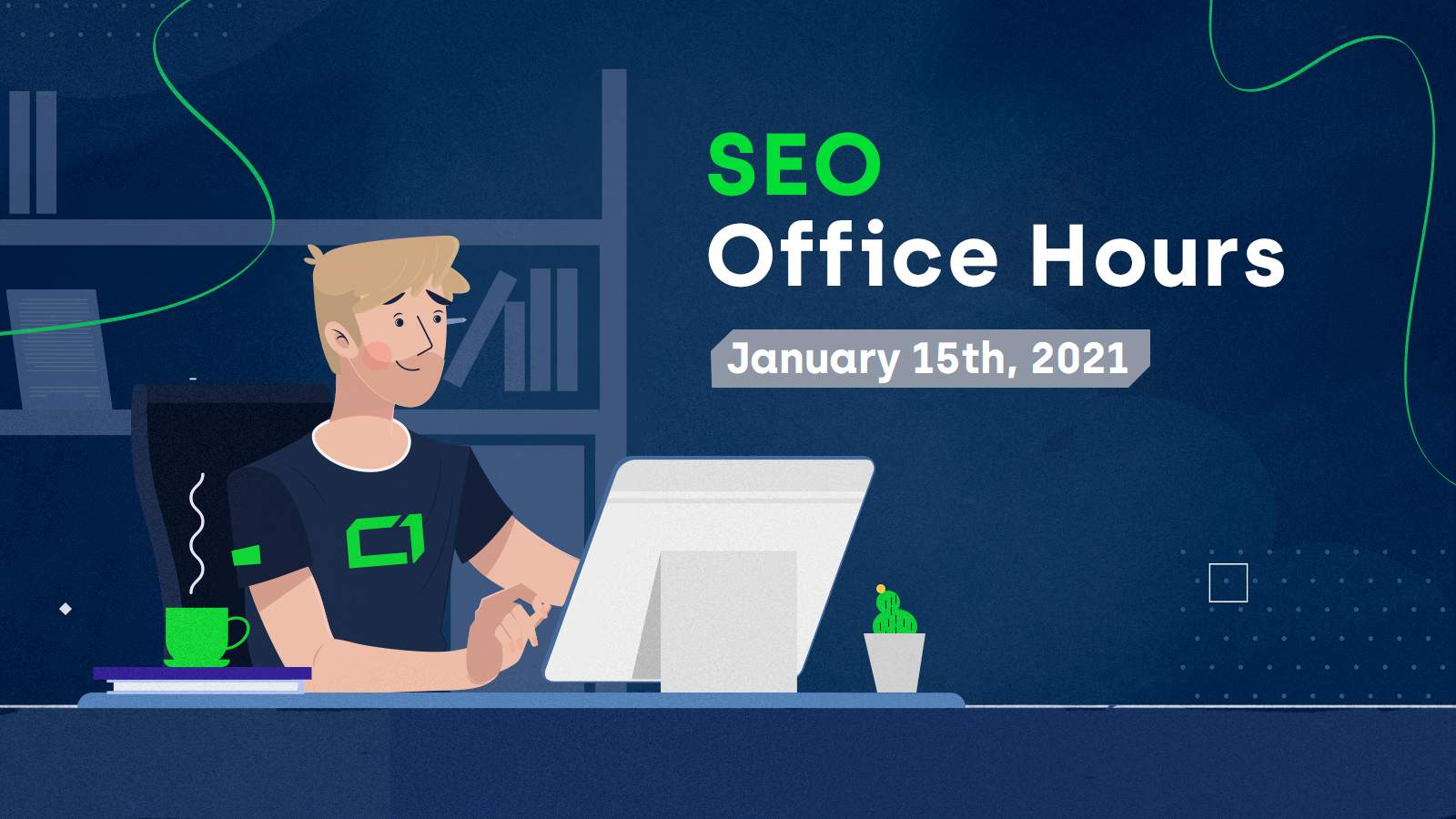 SEO Office Hours, January 15th 2021 - Hero Image